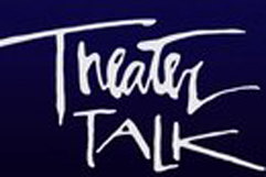 Theater Talk