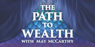 Path to Wealth with May McCarthy, The