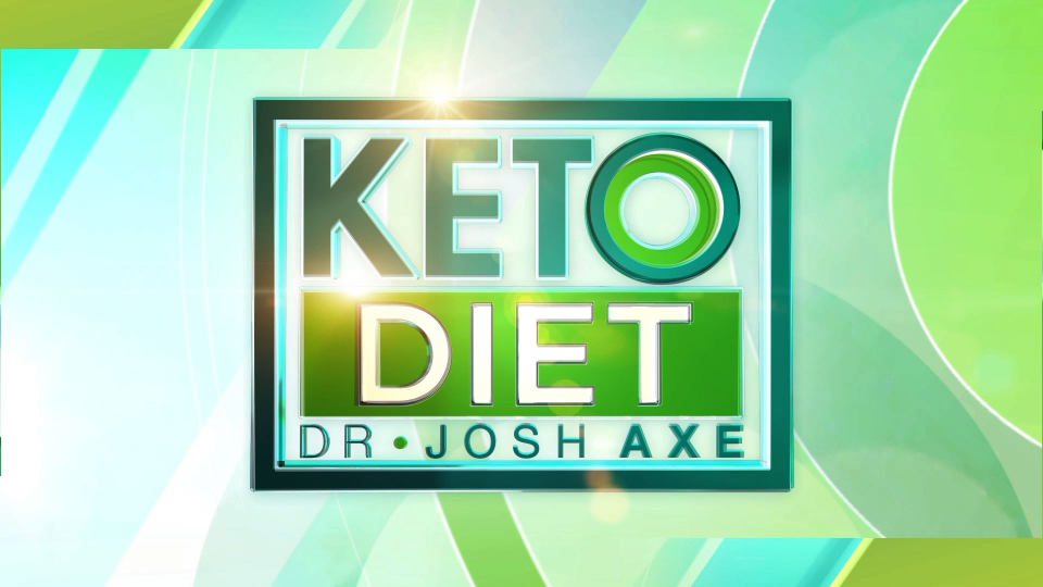 Keto Diet with Dr. Josh Axe, The