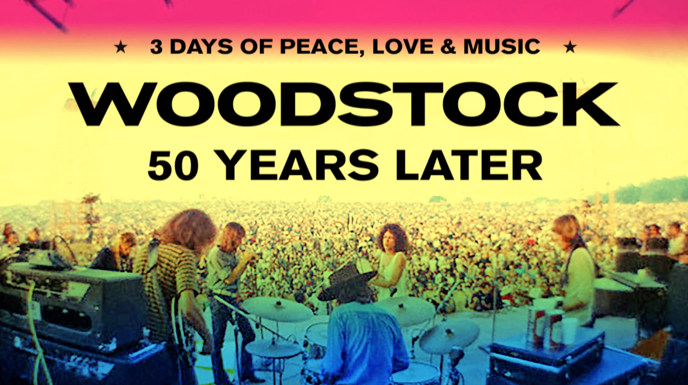 Woodstock: 50 Years Later