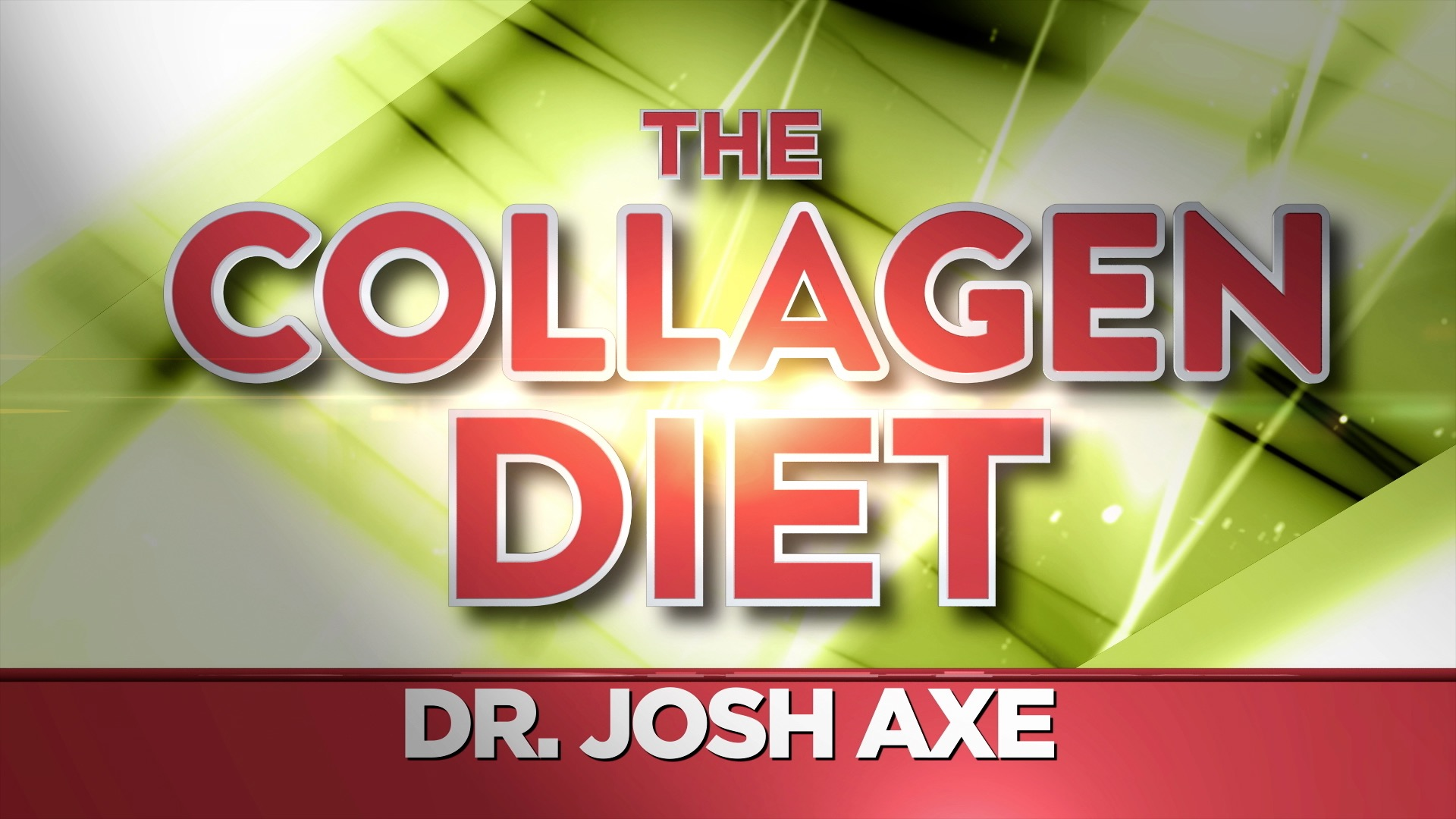 Collagen Diet with Dr. Josh Axe, The