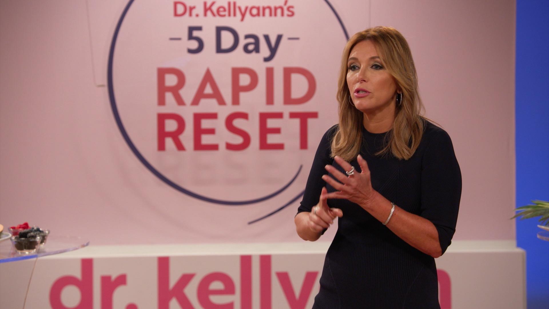 5 Day Rapid Reset with Dr. Kellyann